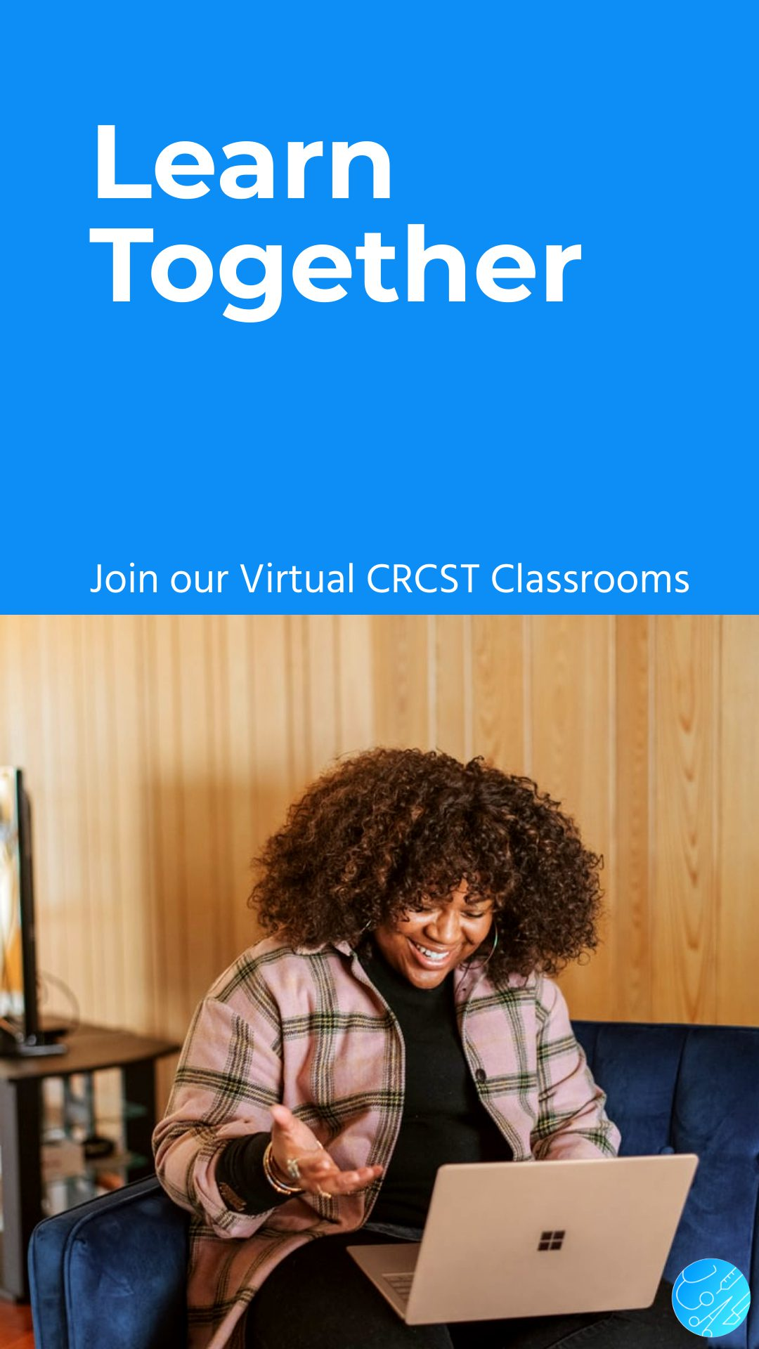 Learn Together Virtual CRCST Course