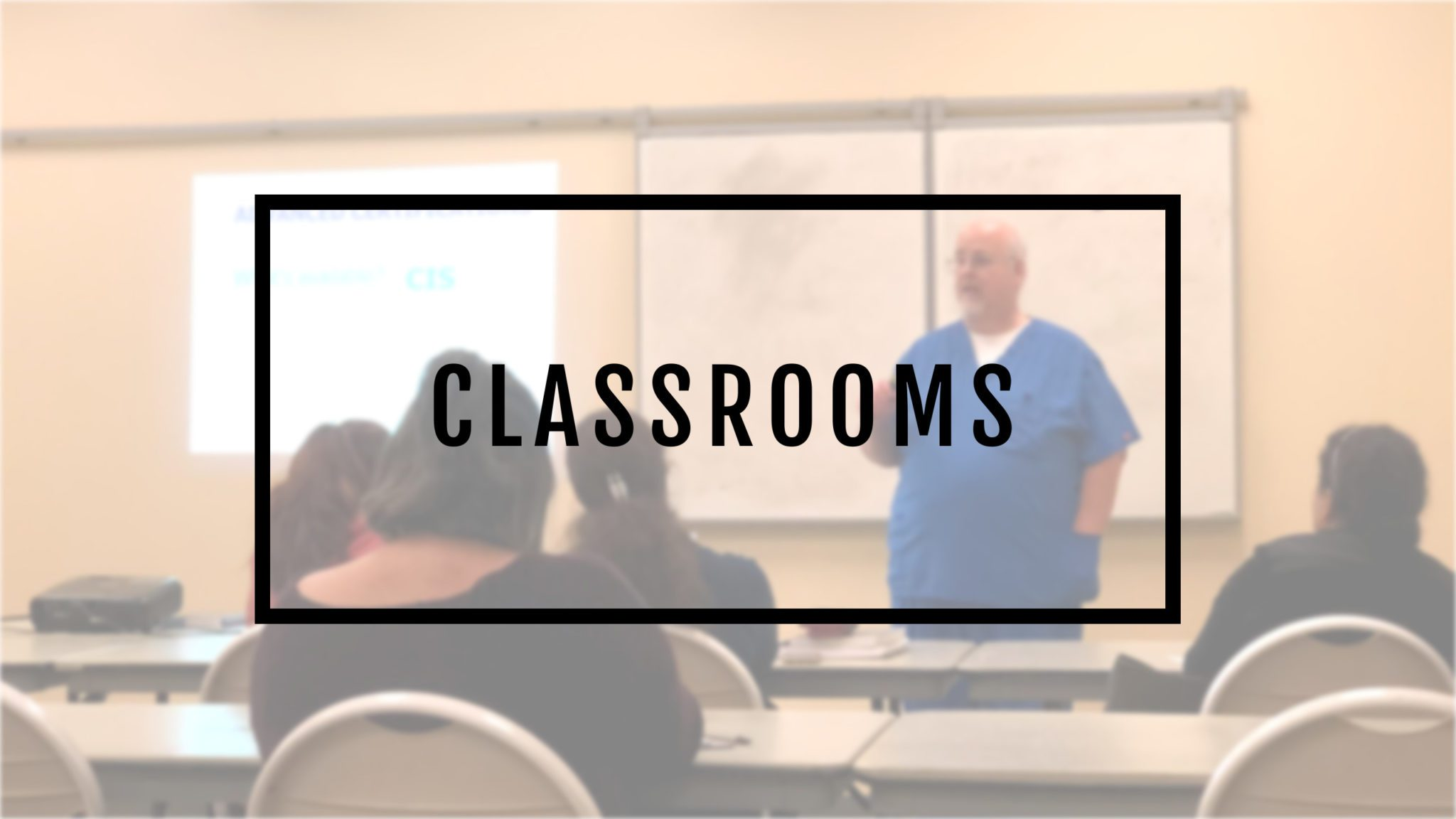 Classroom Locations Options for Sterile Processing