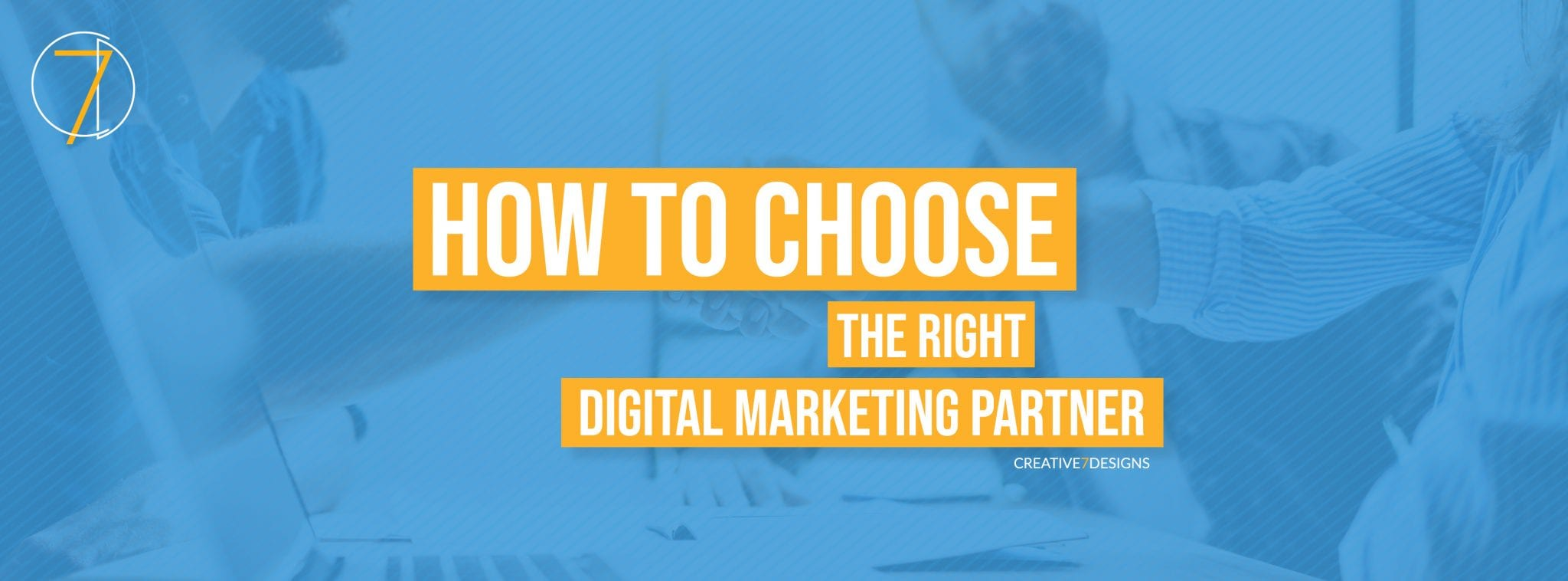 How to Select the Right Digital Marketing Partner