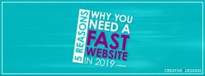5 reasons you need a fast website in 2019