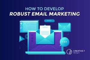 How-to develop-robust email-marketing