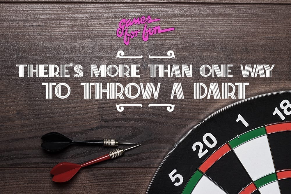 more than one way to throw a Dart