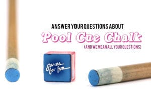 Answer Your Questions About Pool Cue Chalk