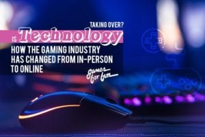 changing-gaming-industry