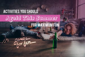 Activities you should avoid this summer